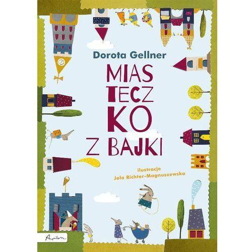 Książki dla dzieci, Miasteczko z bajki (opr. twarda)