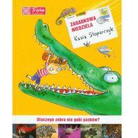 Książki dla dzieci, Zagadkowa niedziela. Dlaczego zebra nie gubi pasków? (opr. twarda)