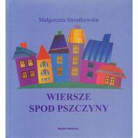 Książki dla dzieci, Wiersze Spod Pszczyny (opr. twarda)