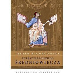 Literatura polskiego średniowiecza Leksykon (opr. twarda)