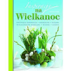 Inspiracje na Wielkanoc (opr. miękka)