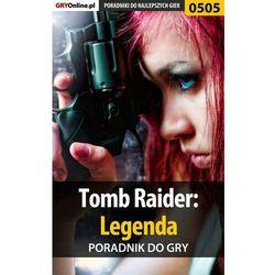 Tomb Raider: Legenda - Jacek Hałas «Stranger» - ebook
