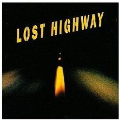 Soundtrack - Lost Highway (Zagubiona autostrada) (OST)