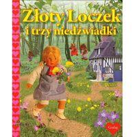 Książki dla dzieci, ZŁOTY LOCZEK I TRZY NIEDŹWIADKI (opr. twarda)