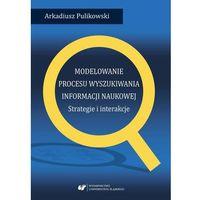 E-booki, Modelowanie procesu wyszukiwania informacji naukowej. Strategie i interakcje