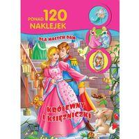 Naklejki, Królewny i księżniczki. 120 Naklejek Dla Małych Dam