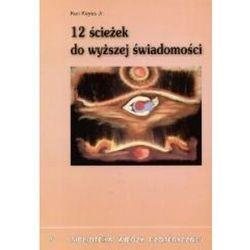 12 ścieżek do wyższej świadomości - KOS. DARMOWA DOSTAWA DO KIOSKU RUCHU OD 24,99ZŁ (opr. miękka)