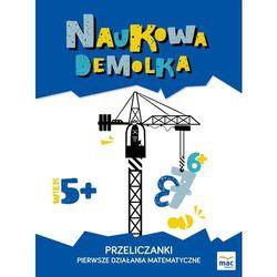 PRZELICZANKI PIERWSZE DZIAŁANIA MATEMATYCZNE NAUKOWA DEMOLKA (opr. broszurowa)