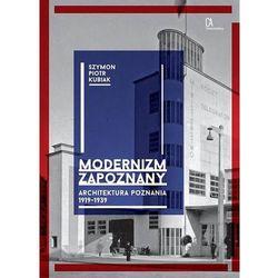 Modernizm zapoznany. Darmowy odbiór w niemal 100 księgarniach! (opr. miękka)