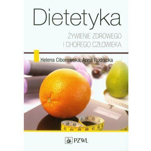 Książki medyczne, Dietetyka Żywienie zdrowego i chorego człowieka (opr. miękka)