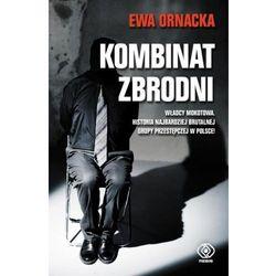 Kombinat zbrodni Grupa mokotowska (opr. miękka)