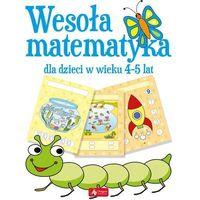 Książki dla dzieci, Wesoła matematyka dla dzieci w wieku 4-5 lat - Praca zbiorowa