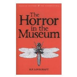 The Horror in the Museum Collected Short Stories Volume 2 [Lovercraft H.P.]