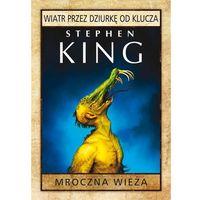 E-booki, Mroczna Wieża: Wiatr przez dziurkę od klucza - Stephen King
