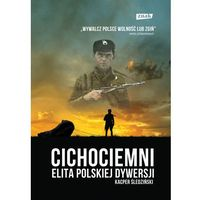 Historia, Cichociemni. Elita polskiej dywersji (opr. twarda)