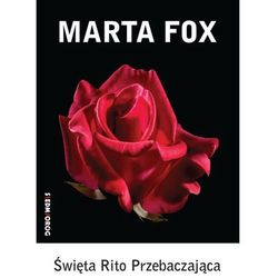 Święta Rito Przebaczająca - Marta Fox - książka (opr. broszurowa)