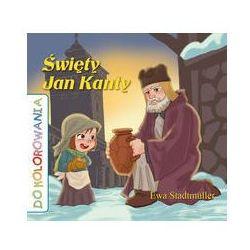 Święty Jan Kanty kolorowanka - Ewa Stadtmuller