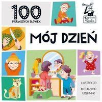 Książki dla dzieci, Mój dzień. 100 pierwszych słówek. kapitan nauka (opr. twarda)