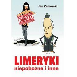 Limeryki niepobożne i inne - Jan Zamorski - ebook