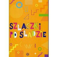 Książki dla dzieci, Szlaczki po śladzie - Magdalena Hinz (opr. miękka)