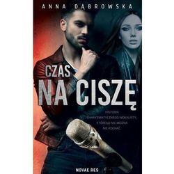 Czas na ciszę - anna dąbrowska