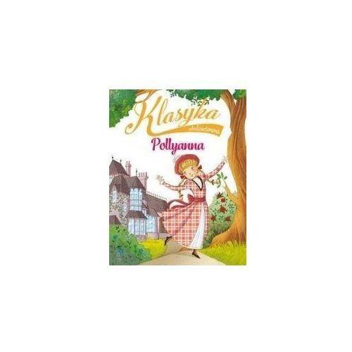 Książki dla dzieci, Klasyka młodzieżowa: Pollyanna (opr. broszurowa)
