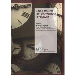 Czas a trwanie idei politycznych i prawnych - wyprzedaż (opr. miękka)