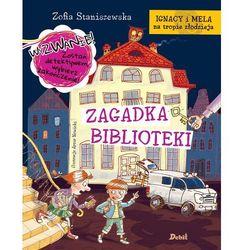 Zagadka biblioteki. Ignacy i Mela na tropie złodzieja - Zofia Staniszewska (opr. twarda)