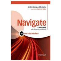 Książki do nauki języka, Navigate CB B1 Pre-Intermediate /CD gratis/ (opr. miękka)