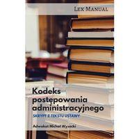 E-booki, Kodeks postępowania administracyjnego Skrypt z tekstu ustawy - Michał Wysocki (MOBI)
