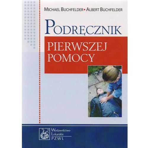 Książki medyczne, Podręcznik pierwszej pomocy (opr. miękka)