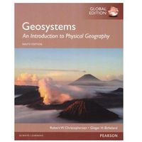 Biblioteka biznesu, Geosystems: An Introduction to Physical Geography, Global Edition - wysyłamy w 24h (opr. miękka)