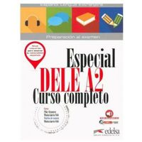 Książki do nauki języka, Especial DELE A2 curso completo Podręcznik - Alzugaray Pilar, Garcia-Vino Monica (opr. kartonowa)