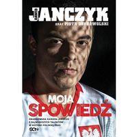 Książki sportowe, Dawid Janczyk Moja spowiedź [Janczyk Dawid, Dobrowolski Piotr] (opr. broszurowa)