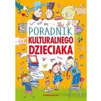 Książki dla dzieci, Poradnik kulturalnego dzieciaka (opr. twarda)