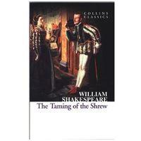 Nowele i opowiadania, The Taming of the Shrew - wyślemy dzisiaj, tylko u nas taki wybór !!! (opr. miękka)