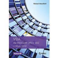 Informatyka, VBA dla Microsoft Office 365 i Office 2019 - Richard Mansfield (opr. broszurowa)