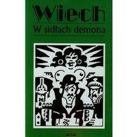 Literatura kobieca, obyczajowa, romanse, W sidłach demona (opr. broszurowa)