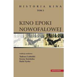 Historia kina Tom 3 Kino epoki nowofalowej - Tadeusz Lubelski - ebook