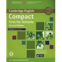 Językoznawstwo, Compact First for Schools 2nd Edition. Ćwiczenia bez Klucza (opr. miękka)