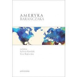 Ameryka Barańczaka. Darmowy odbiór w niemal 100 księgarniach! (opr. broszurowa)