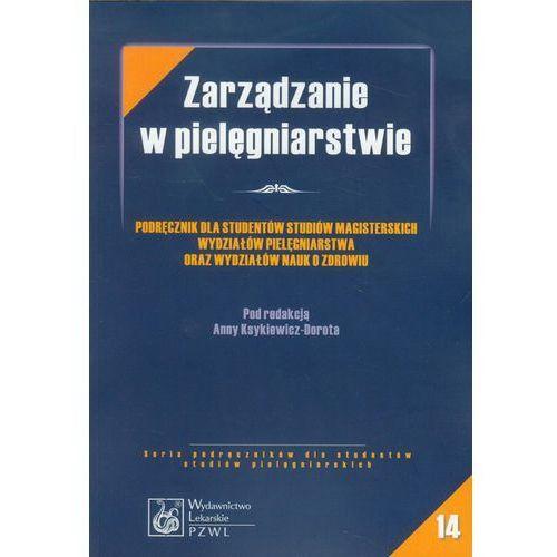 Książki medyczne, Zarządzanie w pielęgniarstwie (nr14) (opr. miękka)
