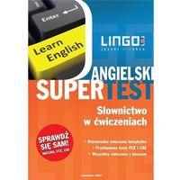 Książki do nauki języka, Angielski Supertest Słownictwo W Ćwiczeniach - Anna Treger (opr. broszurowa)
