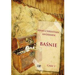 Baśnie Andersena cz. 1 - Hans Christian Andersen