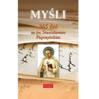 Książki religijne, Myśli. 365 dni ze św. Stanisławem Papczyńskim (opr. twarda)