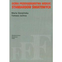 Ocena przedsiębiorstwa według standardów światowych (opr. miękka)