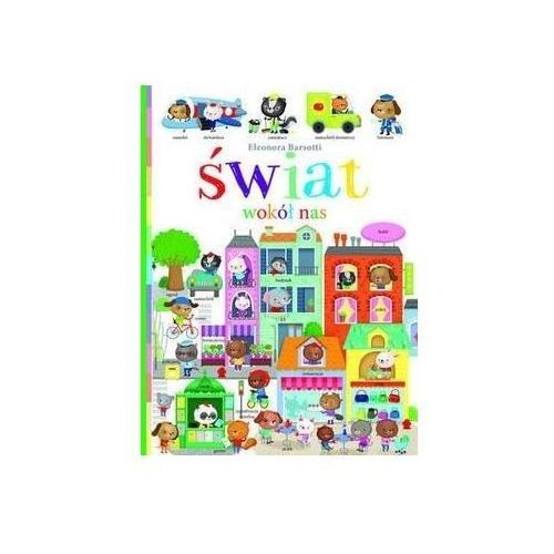 Książki dla dzieci, Świat wokół nas (opr. kartonowa)