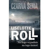 Książki kryminalne, sensacyjne i przygodowe, Na kogo wypadnie, na tego śmierć (opr. broszurowa)