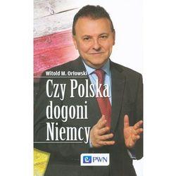 Czy Polska dogoni Niemcy - Orłowski Witold M. (opr. kartonowa)