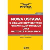 E-booki, Nowa ustawa o biegłych rewidentach, firmach audytorskich oraz nadzorze publicznym